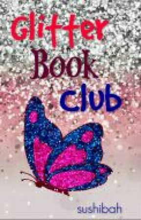 Glitter Book Club by sushibah
