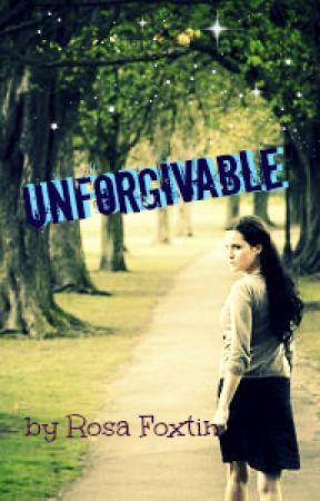 Unforgivable by RosaFoxtin