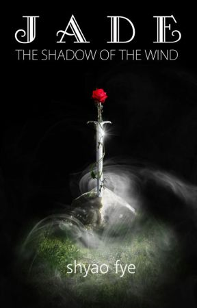 The Shadow of The Wind - Nước Jade by sirfye0304