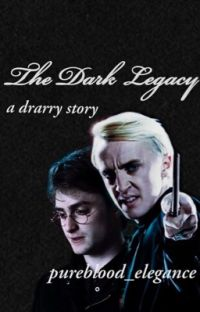 The Dark Legacy (a drarry story) cover