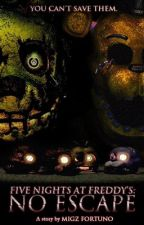 Five Nights at Freddy's: No Escape by TurkeyMigz