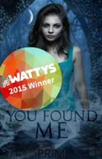 You Found Me |Sam Winchester| [2015 Wattys Winner] by arrow_to_the_heart