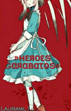 ¡Heroes Garabatos!© by orochi_lauraml1