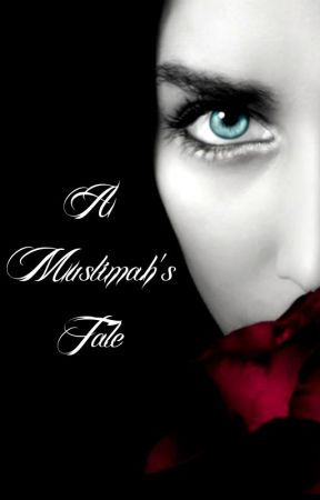 A Muslimah's Tale [discontinued] by ravingmuslimah