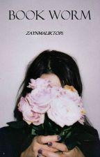 Book Worm    Z.M. by zaynmaliktops