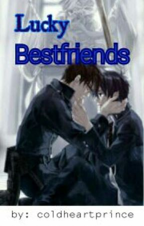 Lucky Bestfriends (boyxboy) by coldheartprince