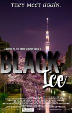 Black Ice (Kissed By The Baddest Bidder: Soryu Oh fanfic) by sinphrodite