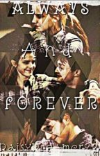Always and Forever (A Harmione fiction) by DaisyDreamer22