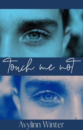 Touch me Not by Avylinn