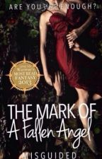The Mark of a Fallen Angel by Misguided
