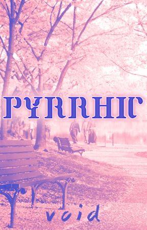 Pyrrhic by _Void_