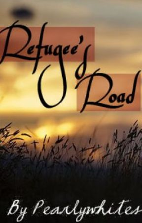 Refugee's Road by Pearlywhites