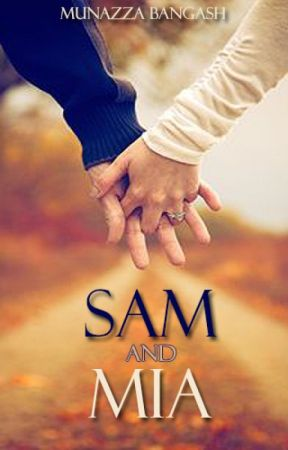 Sam and Mia (Twitter) by MunazzaBangash