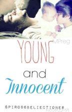 Young and Innocent (MPreg)(BoyxBoy)(Zustin) by Spiro96Beliectioner