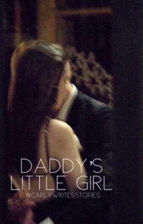Daddy's Little Girl   by CarlyWritesStories