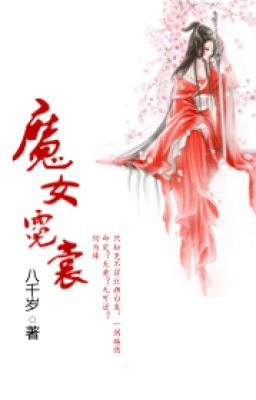 [BHTT] Ma Nữ Nghê Thường - Bát Thiên Tuế (Liên Tái)