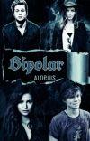 Bipolar (AI /LH fanfic) cover