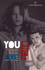 You Only Live Once by basicsarcasticteen