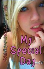 My Super, Wonderful, Extra Special Day by sabrynabrooklynne