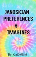Janoskians Preferences & Imagines by Cai0t0lin6