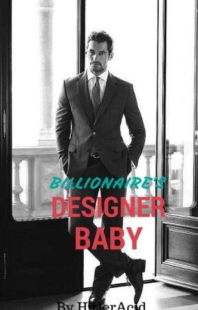 Designer Baby by IDontCareHoe