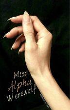Miss Alpha Werewolf by Holiday_in_arse_1969