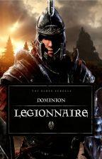The Elder Scrolls: Dominion (BOOK 1: Legionnaire) by JohnCauldron39