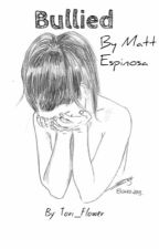 Bullied {M.E} by Tori_Flower