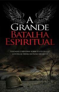 A Grande batalha espiritual cover
