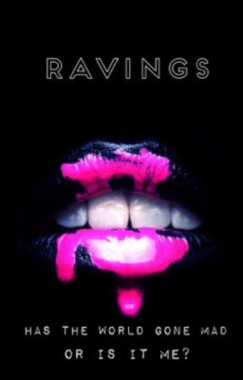 Ravings