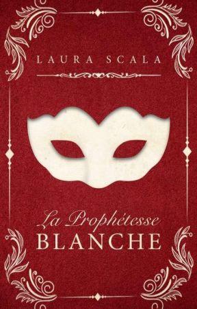 1. La Prophétesse Blanche by LauraScala
