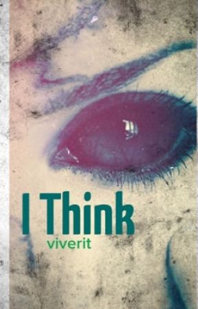 I Think (A Supernatural Fanfiction) by viverit