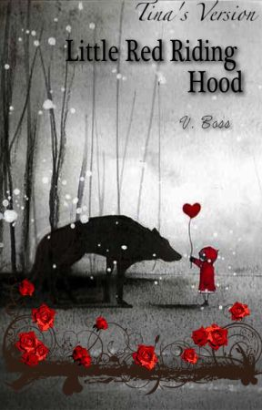 Little Red Riding Hood (Tina's Version) by V-Boss