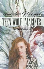 Teen Wolf Imagines by obriensgurl