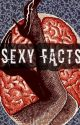 Sexy Facts by