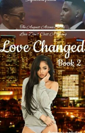 Love Changed [Book 2] (Not Edited) by iamshymcguire