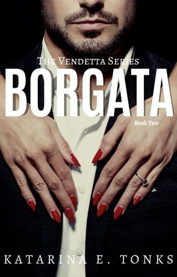 Borgata - Book II #wattys2016