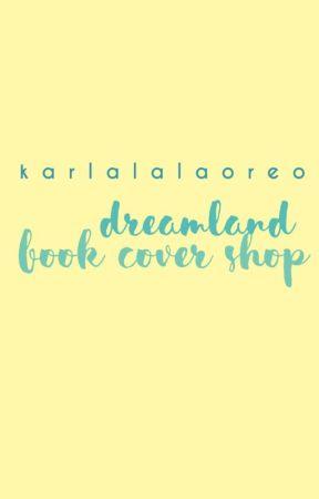 [DREAMLAND BOOK COVER SHOP] closed? by karlalalaoreo