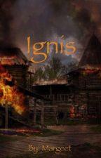 Ignis by Runningsand