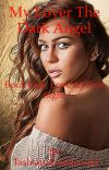 My lover, the dark angel (lesbian story) cover