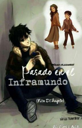 Pasado en el Inframundo (Nico Di Angelo) by Skay-floowers