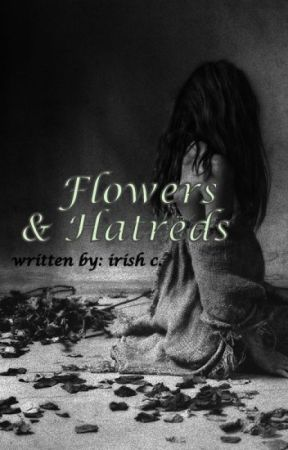 Flowers and Hatreds by IrazhCimafranca