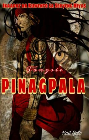PINAGPALA by Fangsie