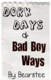 Dork Days and Bad Boy Ways (BoyXBoy) cover