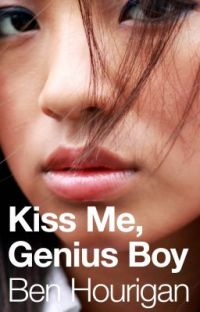 Kiss Me, Genius Boy (No More Dreams #1) cover