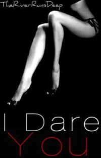 I Dare You! / I Got You! {Completed} cover