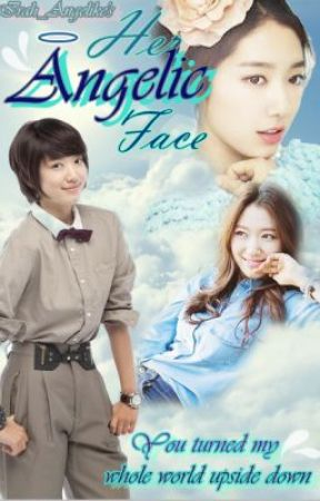 Her Angelic Face (Season 1 Completed) by irah_angelike