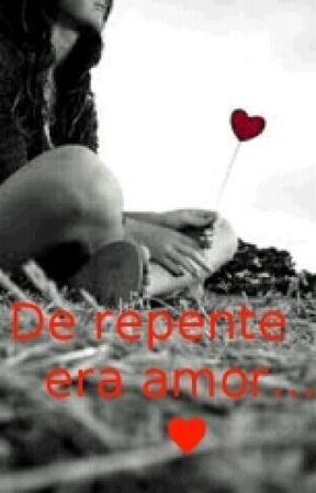 De repente era amor by 3OOKSS
