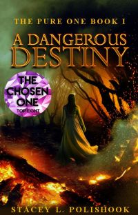 A Dangerous Destiny: The Pure One Book I cover
