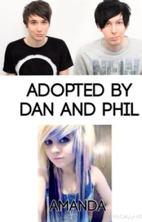 Adopted by Dan And Phil (DISCONTINUED) by fairly_local_bri